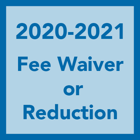 2020  2021 Request for Fee Waiver or Reduction Form