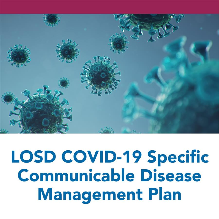 LOSD COVID-19 Specific Communicable Disease Management Plan