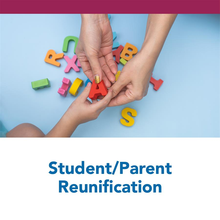 Student/Parent Reunification