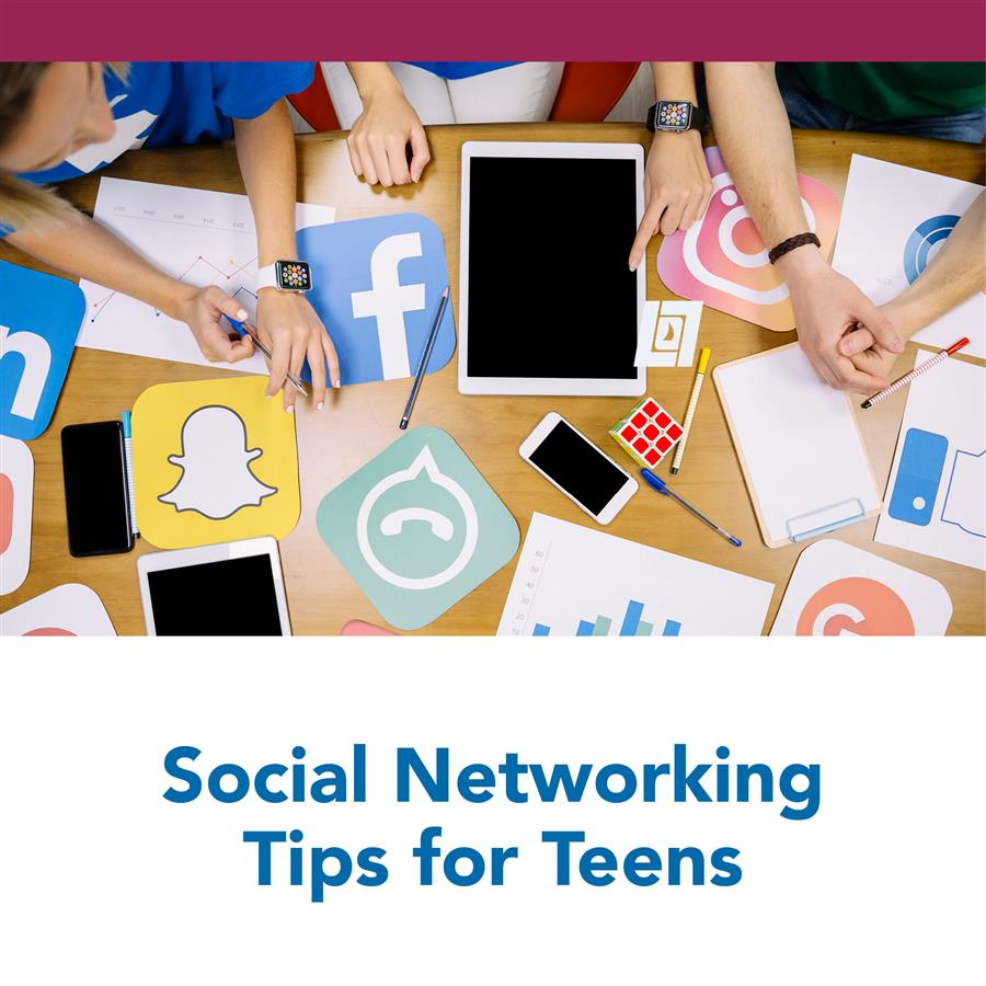 Social Networking Tips for Teens
