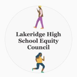 Lakeridge High School Equity Council