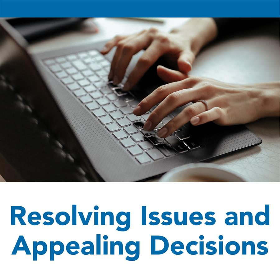 Resolving Issues and Appealing Decisions