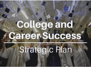 Link to College and Career Success Strategic Plan