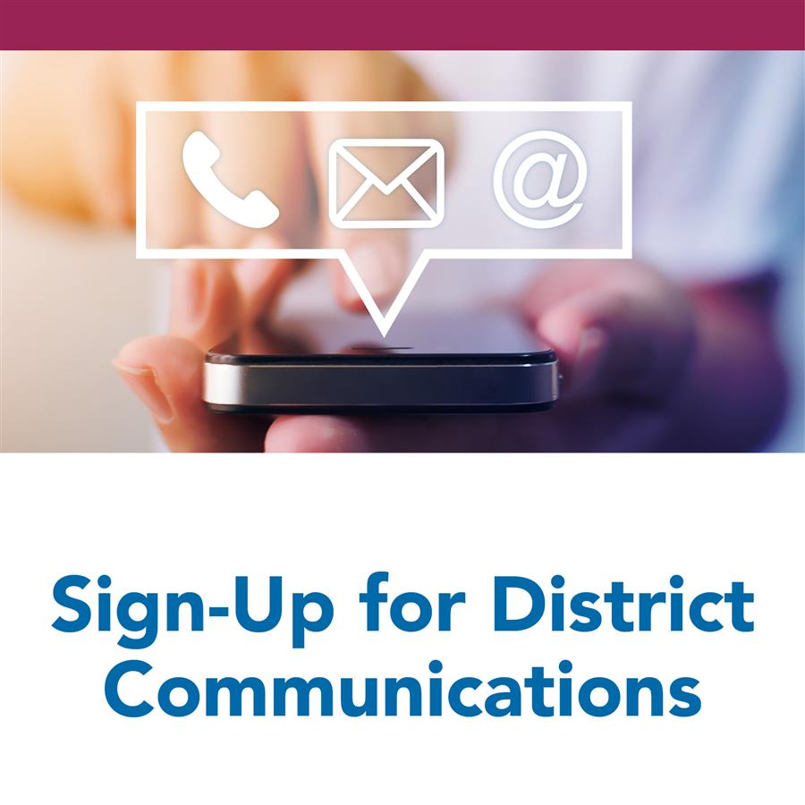 Sign-Up for District Communications