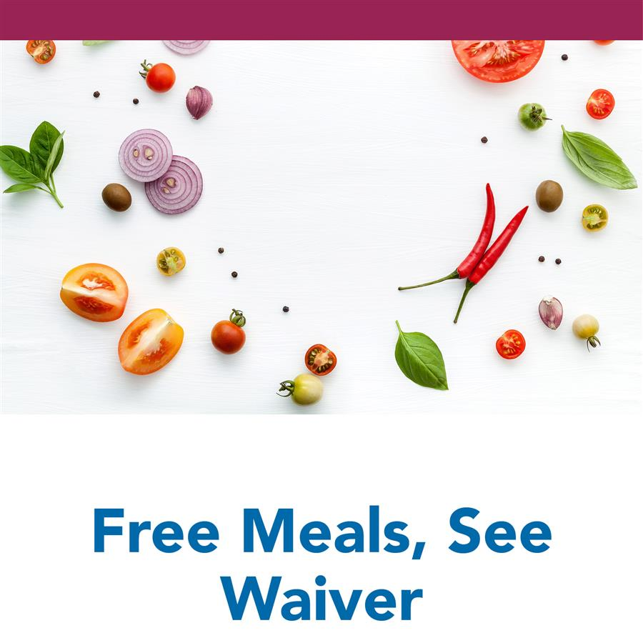 Free Meals, See Waiver