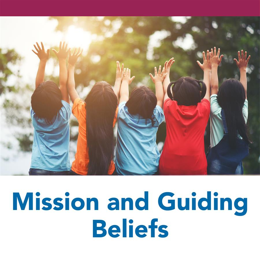 Mission and Guiding Beliefs