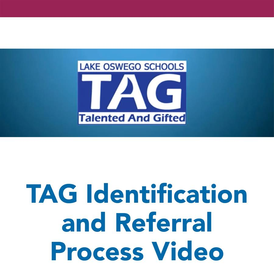 TAG Identification and Referral Process Video