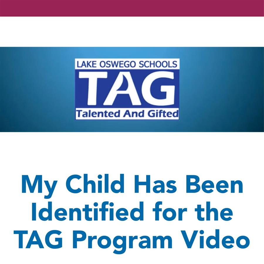 My Child Has Been Identified for the TAG Program Video