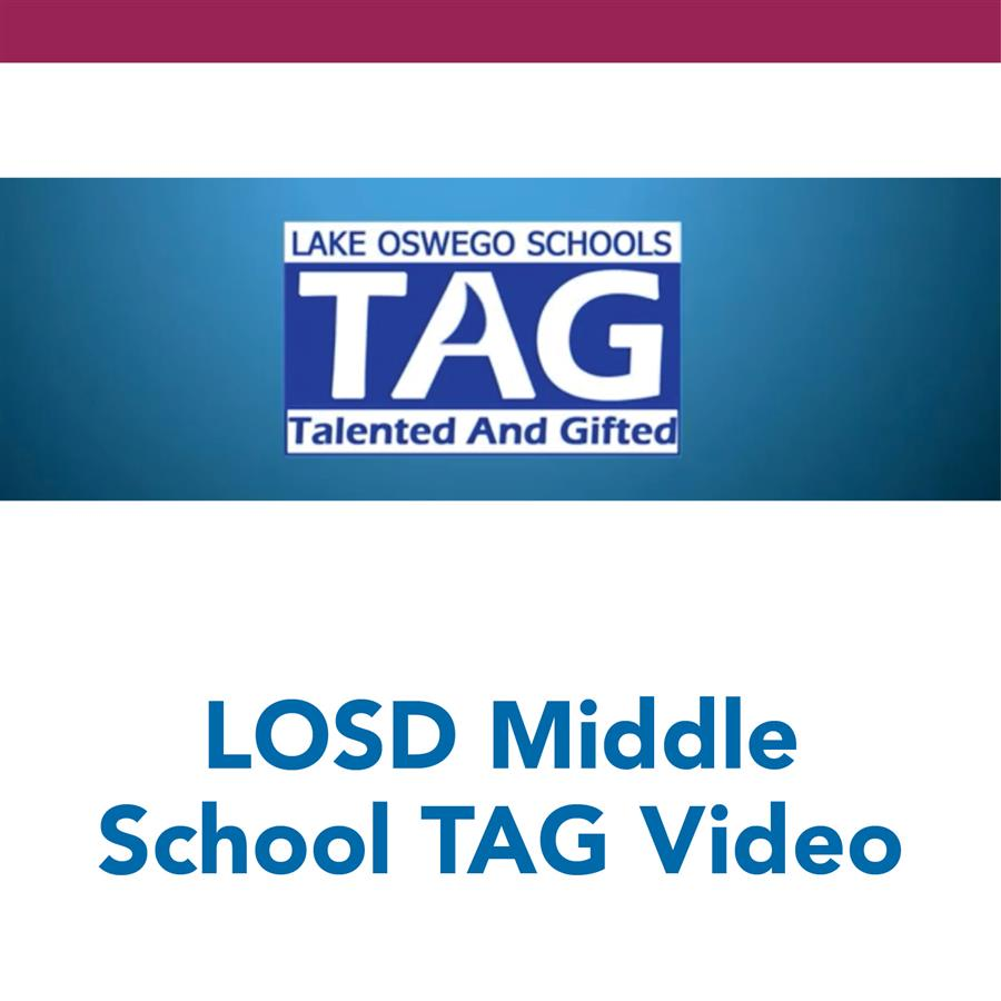 LOSD Middle School TAG Video