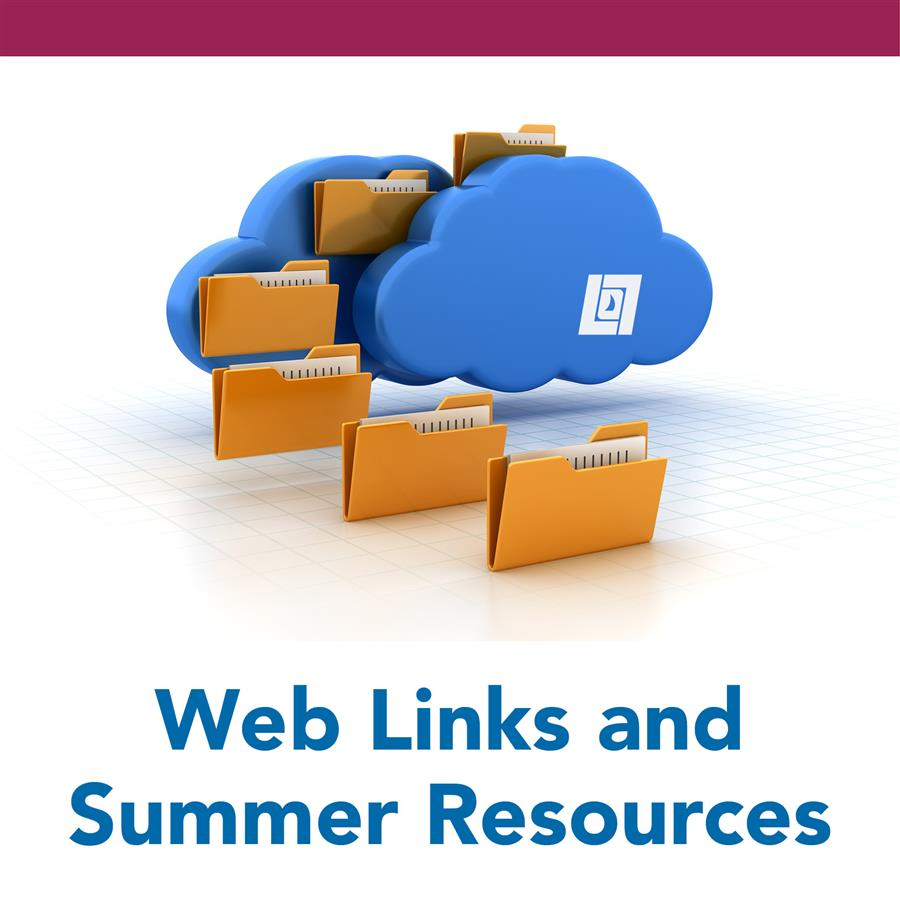 Web Links and Summer Resources