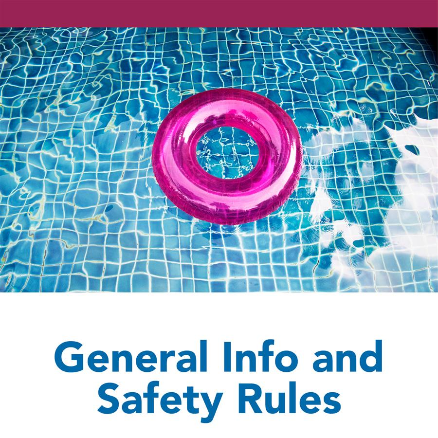 General Info and Safety Rules