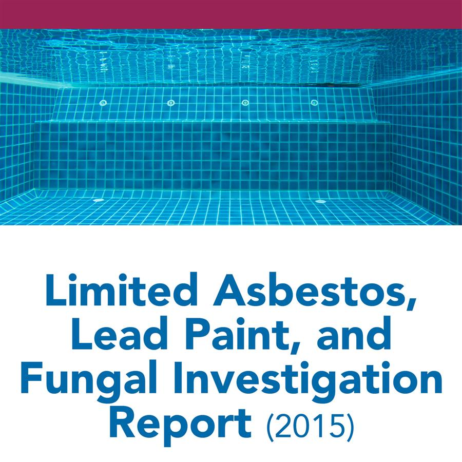 Limited Asbestos, Lead Paint, and Fungal Investigation Report (2015)