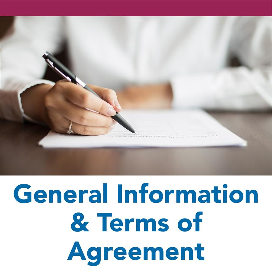 General Information & Terms of Agreement